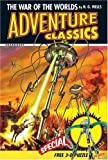 The War of the Worlds Adventure Classic (Adventure Classics) (0060791241) by Wells, H. G.