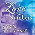 Love by the Numbers (       UNABRIDGED) by Karin Kallmaker Narrated by Kathleen Roche-Zujko