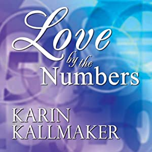 Love by the Numbers | [Karin Kallmaker]