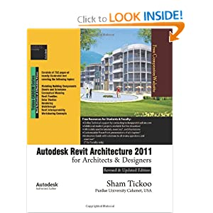 Autodesk Revit Architecture 2011 for Architects & Designers