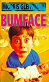 Bumface (0670883379) by Gleitzman, Morris