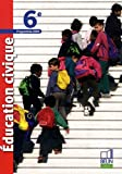 Education civique 6e : Programme 2009, petit format