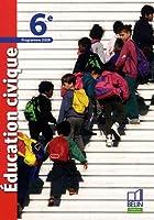 Education civique 6e : Programme 2009, petit format