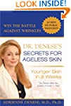 Dr. Denese's Secrets for Ageless Skin...