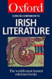 The Concise Oxford Companion to Irish Literature (Oxford Paperback Reference)