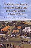 img - for A Mennonite Family in Tsarist Russia and the Soviet Union, 1789-1923 book / textbook / text book