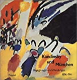 img - for Kandinsky und Munchen: Begegnungen und Wandlungen, 1896-1914 (German Edition) book / textbook / text book