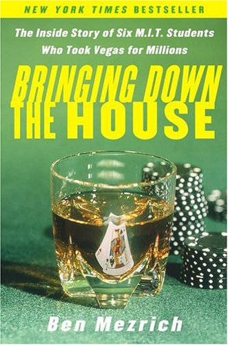 Image for Bringing Down the House : The Inside Story of Six Mit Students Who Took Vegas for Millions