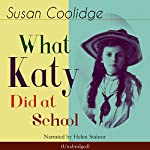 What Katy Did at School | Susan Coolidge