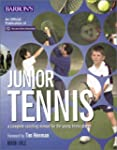 Junior Tennis: A Complete Coaching Ma...