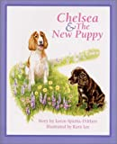 img - for Chelsea & the New Puppy book / textbook / text book