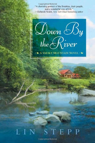 Image of Down by the River (A Smoky Mountain Novel)