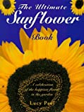 img - for The Ultimate Sunflower Book by Lucy Peel (1997-10-10) book / textbook / text book