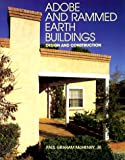 img - for Adobe and Rammed Earth Buildings: Design and Construction book / textbook / text book