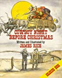 Cowboy Night Before Christmas Coloring Book (The Night Before Christmas Series):  One of the Cowboy Christmas Coloring Books