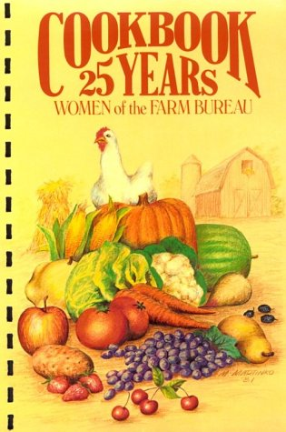 Cookbook 25 Years Women of the Farm Bureau