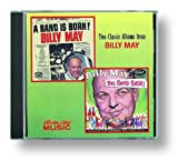 Billy May A Band Is Born / Big Band Bash