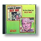 A Band Is Born / Big Band Bashby Billy May