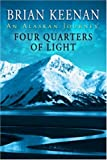 Four Quarters of Light. An Alaskan Journey