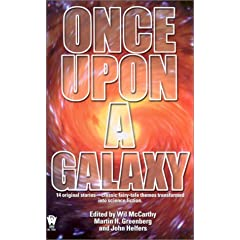 Once Upon a Galaxy by Various, Wil McCarthy and Martin H. Greenberg
