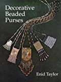 Decorative Beaded Purses (186108143X) by Taylor, Enid