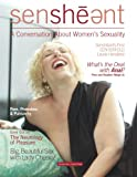 Sensheant Magazine Issue 3: A Conversation About Womens Sexuality