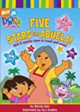 Five Stars for Abuela! (Dora the Explorer (Simon & Schuster Hardcover)) (1416913017) by Wax, Wendy
