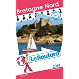 Guide du Routard Bretagne Nord 2014
