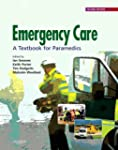Emergency Care: A Textbook for Parame...