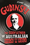 img - for Gudinski: The Godfather of Australian Rock'n'Roll book / textbook / text book