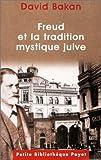 echange, troc David Bakan - Freud et la tradition mystique juive