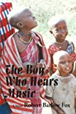 img - for The Boy Who Hears Music book / textbook / text book