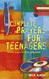Complete Prayers for Teenagers Pb