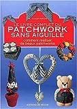 echange, troc M Gasparini - Le livre complet du patchwork sans aiguille