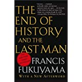 The End of History and the Last Man ~ Francis Fukuyama