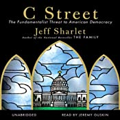 C Street: The Fundamentalist Threat to American Democracy | [Jeff Sharlet]