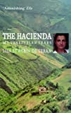 The Hacienda: My Venezuelan Years