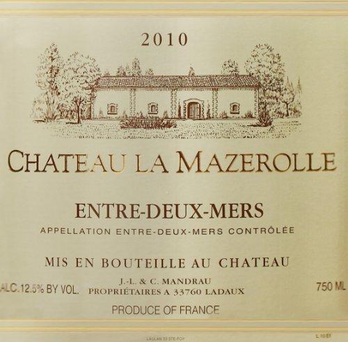 2010 Chateau La Mazerolle Bordeaux White Blend, Entre-Deux-Mers 750 Ml