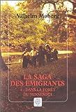 """Afficher """"La Saga des émigrants n° 4 Dans la forêt du Minnesota"""""""