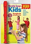 Worship Songs for Kids: Recorder Fun!...