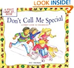 Don't Call Me Special: A First Look a...