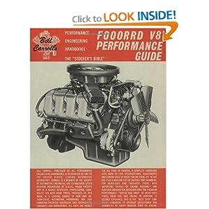Ford V8 Performance Guide: The Stocker's Bible (Bill Carroll's performance engineering handbooks) William Carroll