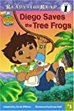 Diego Saves the Tree Frogs (Go, Diego, Go! Ready-to-Read)