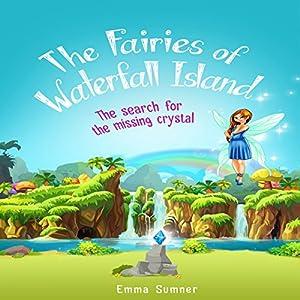 The Fairies of Waterfall Island Audiobook