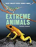 img - for Extreme Animals: Tallest Smallest Fastest Heaviest Highest book / textbook / text book