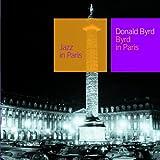 echange, troc Donald Byrd - Byrd in Paris