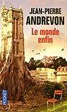 Le Monde enfin par Andrevon