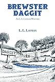 img - for Brewster Daggit: An L. L. Layman Western book / textbook / text book