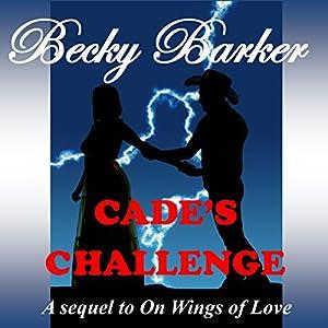 Cade's Challenge Audiobook