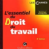 echange, troc Dominique Grandguillot - L'essentiel du droit du travail